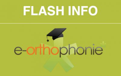 Le flash info d'e-orthophonie* – octobre 2018