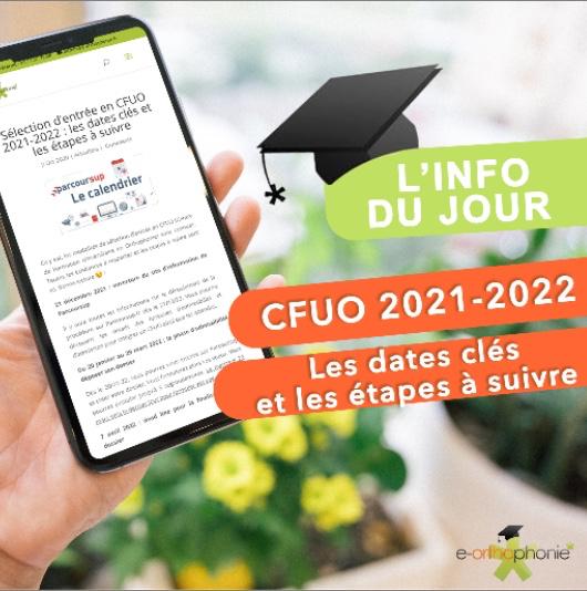 Sélection d'entrée en CFUO 2021-2022 : les dates clés et les étapes à suivre