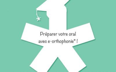 Préparez votre oral avec e-orthophonie*